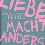 Liebe macht Anders (ab 14, Kosmos 2013)