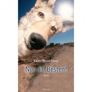 Nur die Besten! (Roman, 2005)