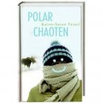 Polarchaoten (2009)