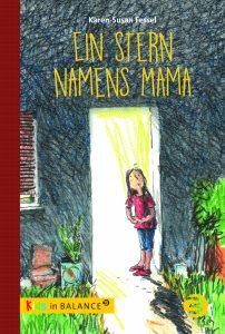 Ein Stern namens Mama (ab 9)