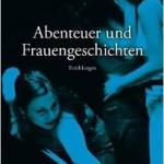 Abenteuer und Frauengeschichten (2006)