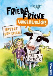 Frieda Fricke - unglaublich! (ab 8, Kinderbuch, Kosmos Verlag 2018)